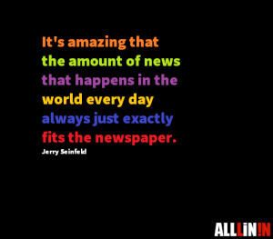 Funny quotes about newspapers.