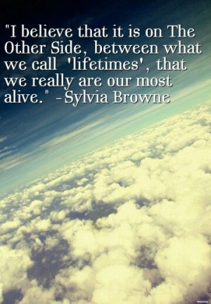 Sylvia Browne quote