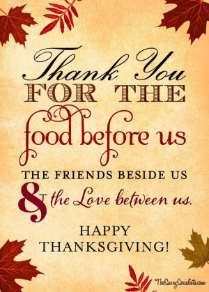 ... us, the friends besides us and the love between us. Happy Thanksgiving