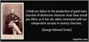 quote-i-think-our-failure-in-the-production-of-good-town-churches-of ...