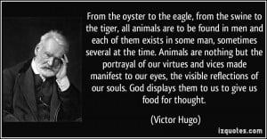 ... . God displays them to us to give us food for thought. - Victor Hugo