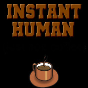 ... coffee funny t shirt instant human just add coffee funny t shirt is