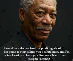 Morgan Freeman On Racism