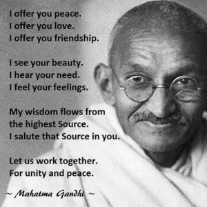 ... love. I offer you friendship. I see your beauty.... - gandhi #quotes