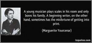 More Marguerite Yourcenar Quotes