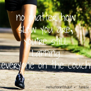 For now, get your fitness on! Here's a few motivational quotes...