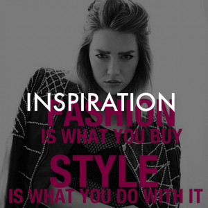 inspiration #quotes #fashion #style