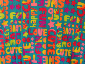Bright Neon Colors Retro Sayings Cute Sweet Childrens Cotton Jersey ...