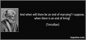 More Tertullian Quotes