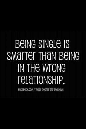 ... search terms being single is smarter single life motivation quotes