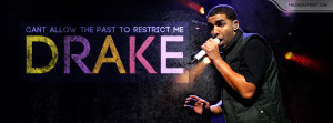 Drake Cant Allow The Past Quote Picture