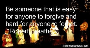 Top Quotes About Forgive And Forget