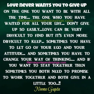 Love Never Wants You To Give Up..