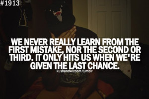 chance, chances, kush and wizdom, mistakes, quotes