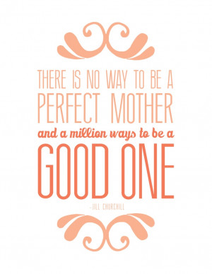 Mother's Day Quote - Free Printable to frame, mount or use on card.