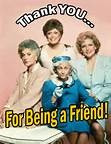 Golden Girls Quotes About Friendship -