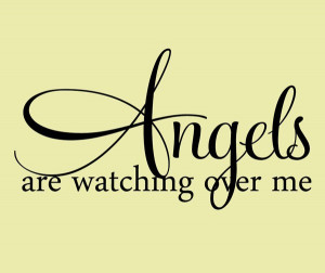 Vinl Wall Lettering Wall Quotes Decals Angels Are Watching Over Me