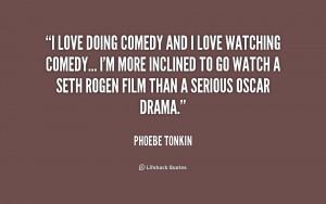 quote-Phoebe-Tonkin-i-love-doing-comedy-and-i-love-232374.png