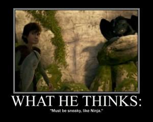 True, Master Toothless.