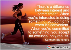 Motivational Quote - There's a difference between interest and ...