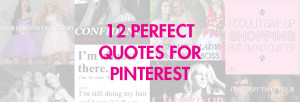 12 Perfect quotes for your Pinterest board