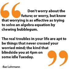 quote from Baz Luhrmann's