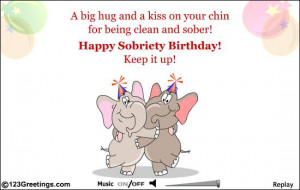 Back > Gallery For > Sobriety Birthday Quotes