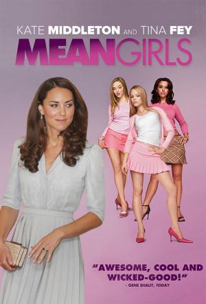 Kate Middleton Mean Girls Quotes