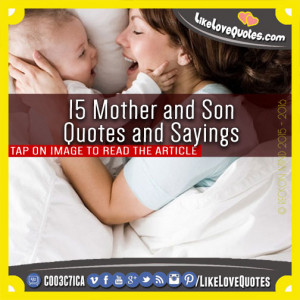 15 Mother and Son Quotes and Sayings