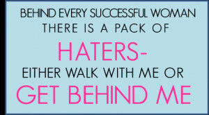 Haters Gonna Hate Quotes