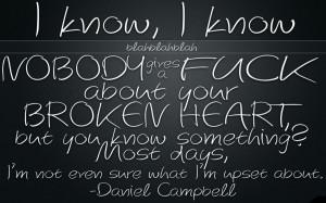 Broken Heart Quotes by Daniel Campbell HD Wallpaper #4470