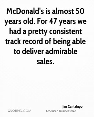 ... consistent track record of being able to deliver admirable sales
