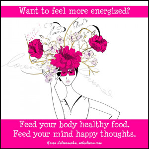 Things #1117: Want to feel more energized? Feed your body healthy food ...