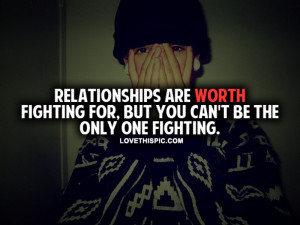 Relationships Are Worth Fighting For