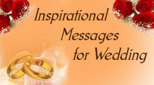 Inspirational Messages for Wedding