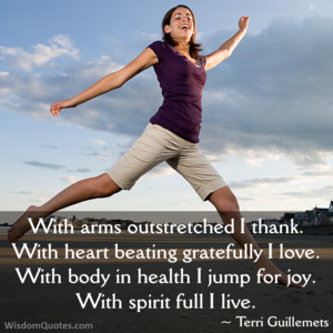 ... body in health i jump for joy with spirit full i live terri guillemets
