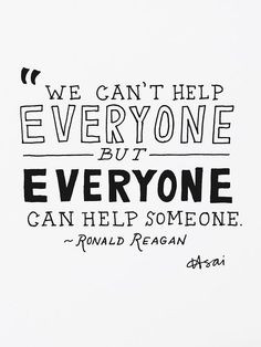 Ronaldreagan, Quotes, Helpful Someone, Make A Difference, Well Said ...