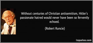 Without centuries of Christian antisemitism, Hitler's passionate ...