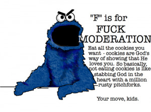 cookie monster, funny, lol, quote, saying, text, typography
