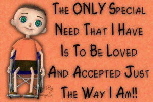 ... So True, Disabilities Awareness, Favorite Quotes, Special Needs, I Am