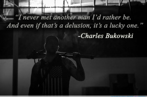"be…"" -Charles Bukowski motivational inspirational love life quotes ..."