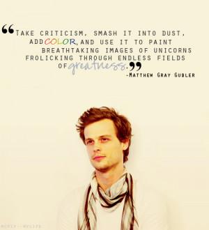 Matthew Gray Gubler's Quotes