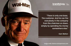 Here is a nice quote about customers from Sam Walton. Good morning!
