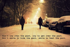 cry, pain, past, quote, smile