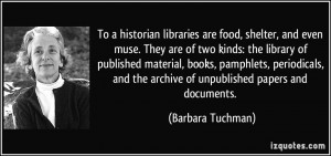 More Barbara Tuchman Quotes