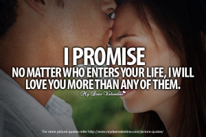 Love You So Much Quotes - I promise no matter