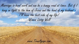 Words of Wisdom Marriage Quotes | bumpy roads | hard times