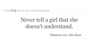 Never tell a girl quote