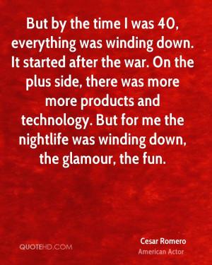 Cesar Romero War Quotes