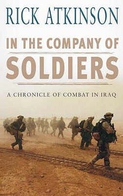 "Start by marking ""In The Company of Soldiers: A Chronicle of Combat ..."